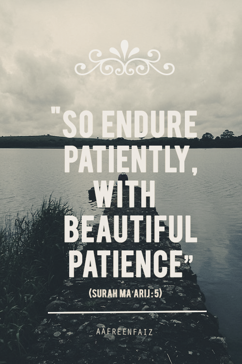 Quotes About Love Quran : Quotes About Patience (Sabr) IslamicArtDB.com