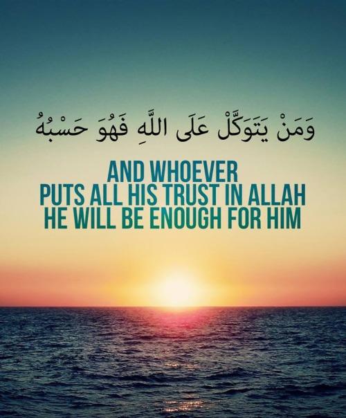 Trust In Allah Quotes. QuotesGram