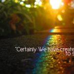 Created Man to Struggle (Quran 90:4; Surat al-Balad)