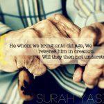 Old Age (Quran 36:68)
