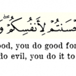If you do good, you do good for yourselves