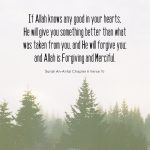 If Allah Knows Any Good in Your Hearts (Quran 8:70)