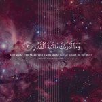 The Night of Decree (Quran 97:2)