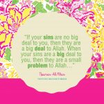 Nouman Ali Khan Quote: If your sins are no big …