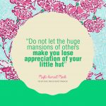 Mufti Ismail Menk Quote: Do not let the huge mansions of others …